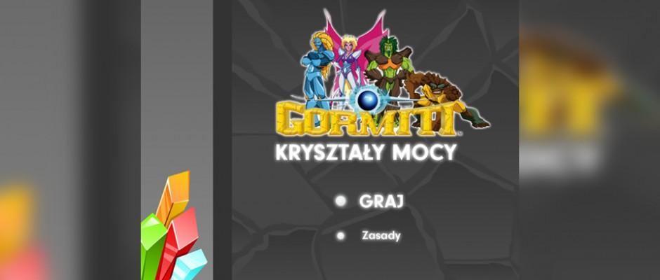 Gormiti Kryształy Mocy to gra dla TeleToon+, w której gracz ma za zadanie dopasować grupy takich samych kryształów. W grze jest kilka fantastycznych efektów specjalnych, jak choćby: zamrożenie, płomienie i pękanie kryształów.